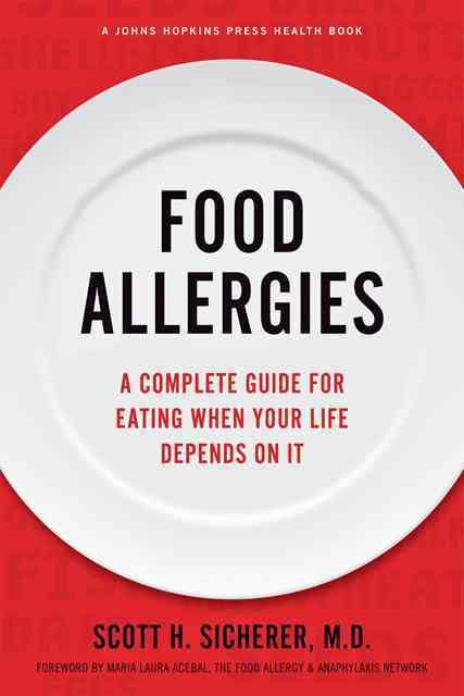 Food Allergies By Sicherer, Scott H./ Acebal, Maria Laura (FRW)/ Sampson, Hugh A. (INT)